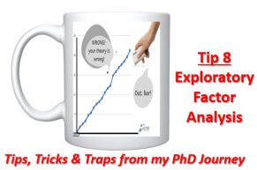 Cross-eyed PhD Tip 8: Mashing the data for an exploratory factor analysis!